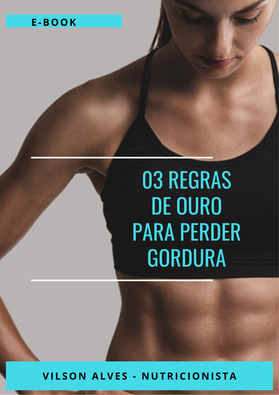 CAPA - Ebook - 03 Regras de Ouro para Perder Gordura